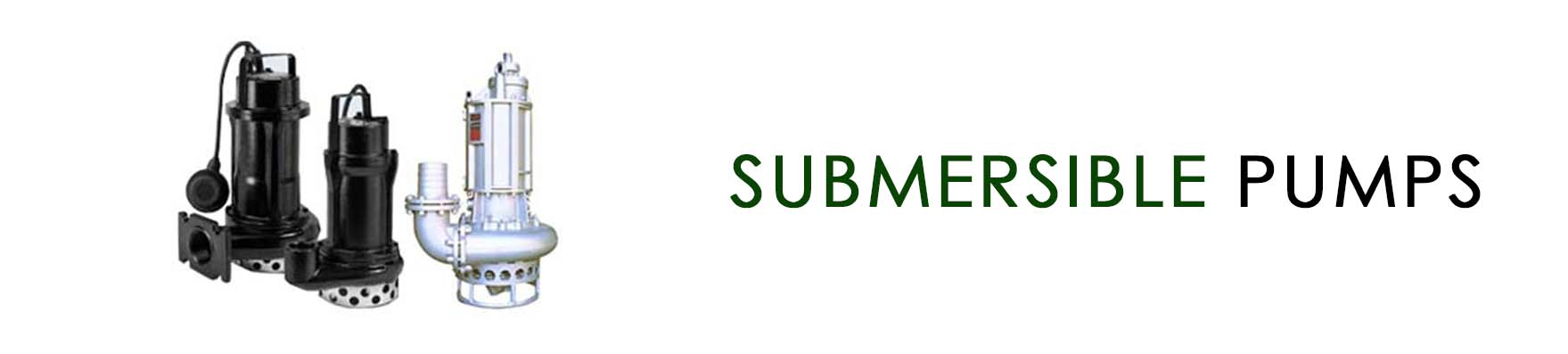 Submersible Pumps NEW BANNER – replace de-watering